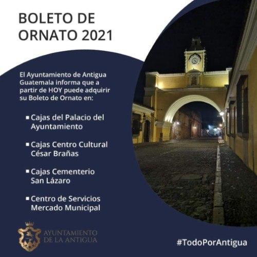 guatemaltecos-pueden-adquirir-boleto-ornato-2021-guatemala-ayuntamiento-antigua-guatemala-sacatepequez