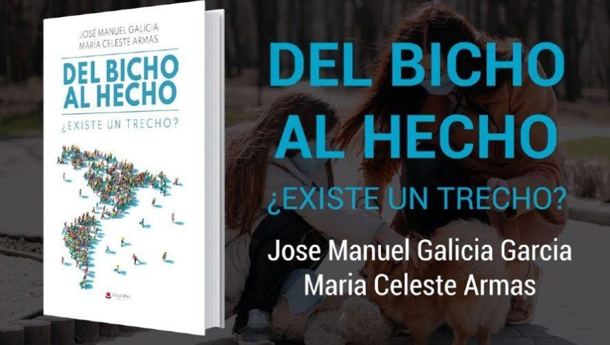 del-bicho-al-hecho-existe-un-trecho-libro-guatemalteco-jose-galicia-argentina-maria-celeste-armas