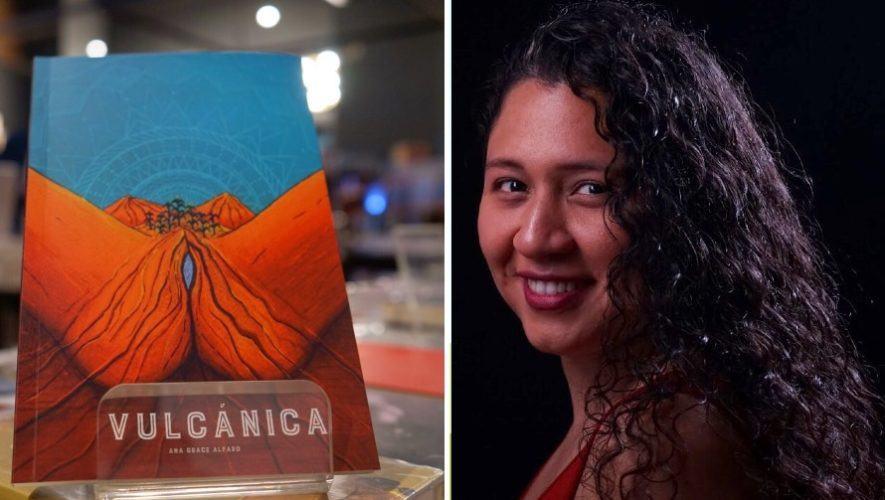 vulcanica-primer-poemario-guatemalteca-ana-grace-alfaro