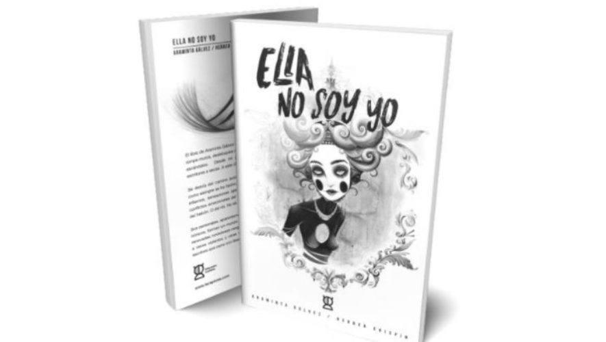 Libro Ella no soy yo de Araminta Gálvez Guatemala