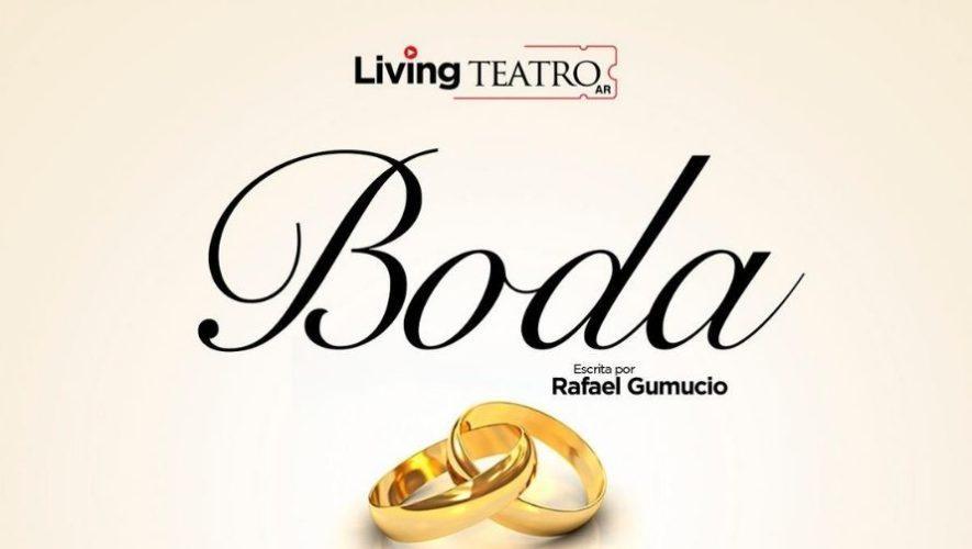 Boda: obra de teatro en línea, parte del Living Teatro    Junio 2021