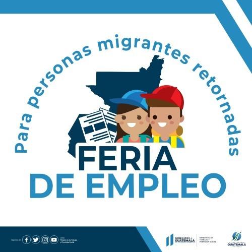 feria de empleo para migrantes retornados guatemala