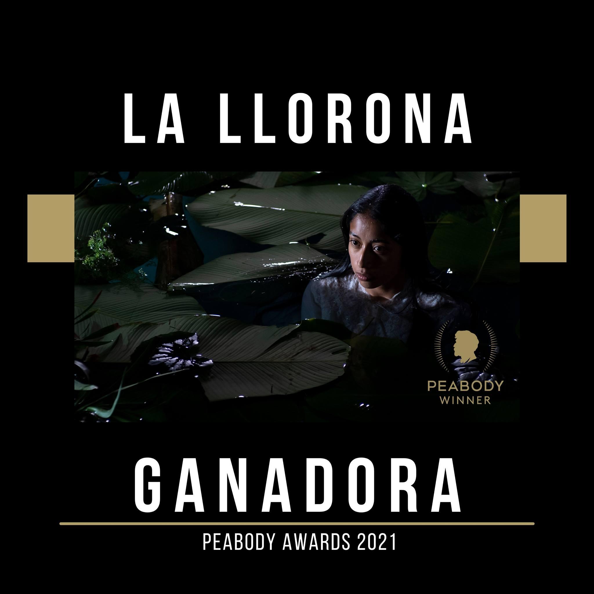 la llorona peabody awards