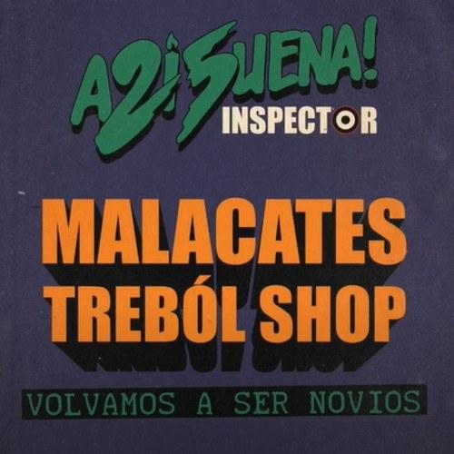 volvamos a ser novios El Inspector Malacates trebol shop
